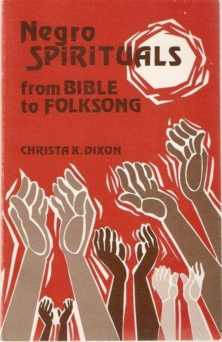 9780800612214: Negro Spirituals: From Bible to Folk Song