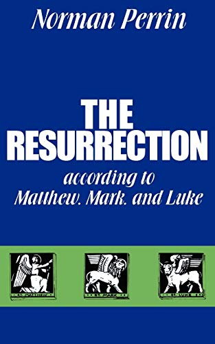 9780800612481: The Resurrection According to Matthew, Mark, and Luke