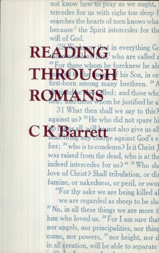 Reading Through Romans (0800612507) by C.K. Barrett