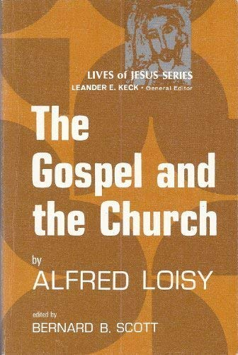 9780800612740: The Gospel and the church (Lives of Jesus series)