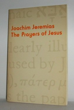 9780800613228: The Prayers of Jesus