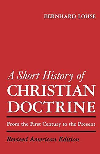 9780800613419: A Short History of Christian Doctrine