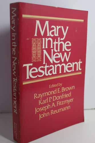 9780800613457: Mary in the New Testament: A Collaborative Assessment by Protestant and Roman Catholic Scholars