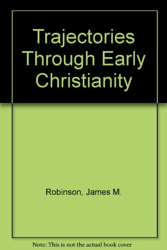 9780800613624: Trajectories Through Early Christianity