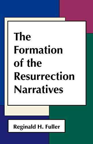 9780800613785: The formation of the Resurrection narratives