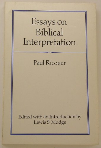 Essays on Biblical Interpretation: Ricoeur, Paul