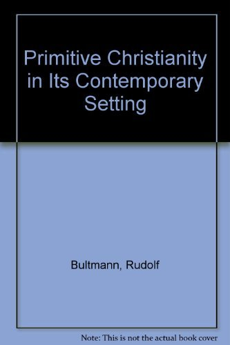 9780800614089: Primitive Christianity in Its Contemporary Setting (English and German Edition)