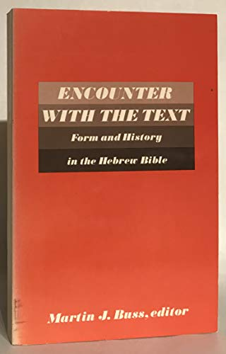 9780800615086: Encounter with the Text: Form and History in the Hebrew Bible (Semeia supplements)