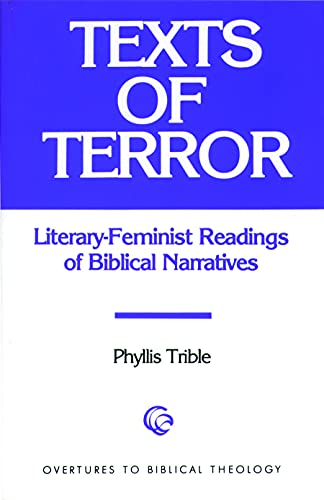 9780800615376: Texts of Terror: Literary Feminist Readings of Biblical Narratives (Overtures to biblical theology)