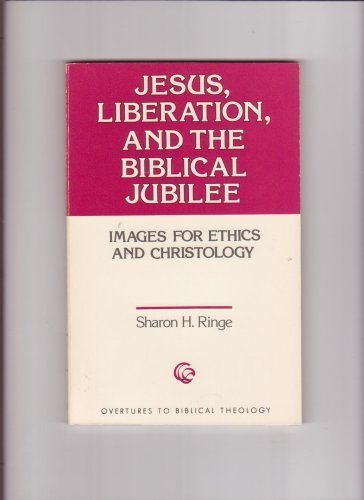 Jesus, Liberation, and the Biblical Jubilee: Images: Sharon H. Ringe