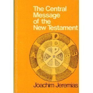 9780800616182: The Central Message of the New Testament