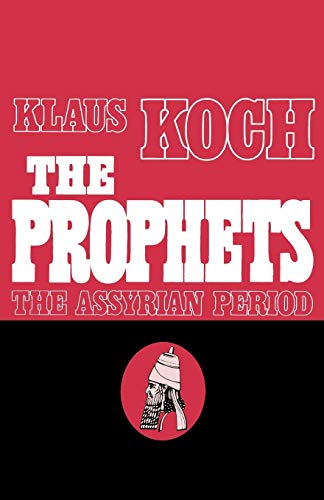 9780800616489: The Prophets: The Assyrian Period: 001 (Prophets (Augsburg))