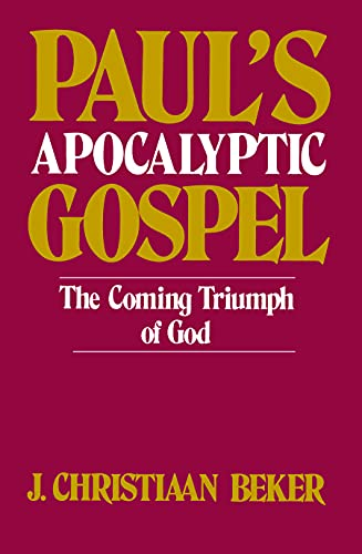9780800616496: Paul's Apocalyptic Gospel: The Coming Triumph of God