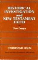 Historical Investigations and New Testament Faith: Hahn, Ferdinand