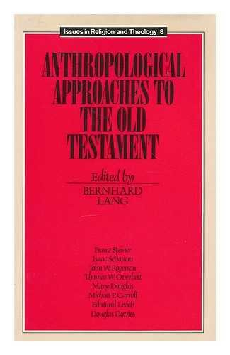 Anthropological Approaches to the Old Testament (Issues in Religion and Theology, 8)