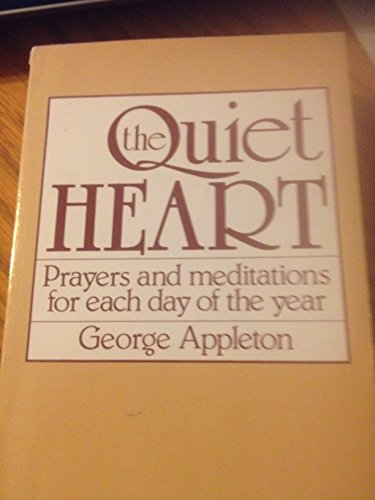 9780800617899: The Quiet Heart: Prayers and Meditations for Each Day of the Year