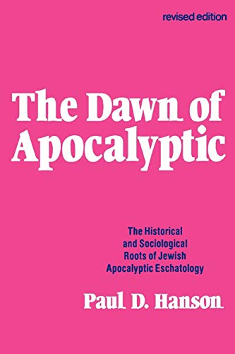 9780800618094: The Dawn of the Apocalyptic: Historical and Sociological Roots of Jewish Apocalyptic Eschatology