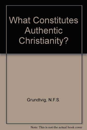 9780800618445: What Constitutes Authentic Christianity? (English and Danish Edition)