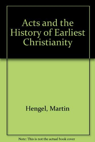 9780800618766: Acts and the History of Earliest Christianity