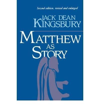 Matthew as story: Jack Dean Kingsbury