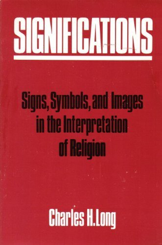 9780800618926: Significations: Signs, Symbols and Images in the Interpretation of Religion