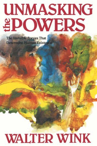 9780800619022: Unmasking the Powers (Powers, Vol 2): The Invisible Forces That Determine Human Existence
