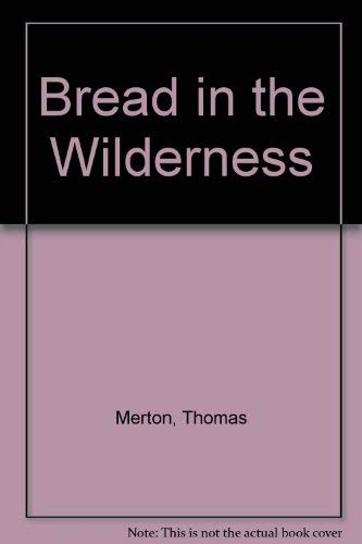 9780800619121: Bread in the Wilderness
