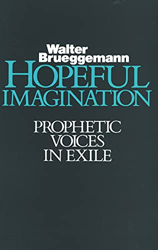 9780800619251: Hopeful Imagination: Prophetic Voices in Exile