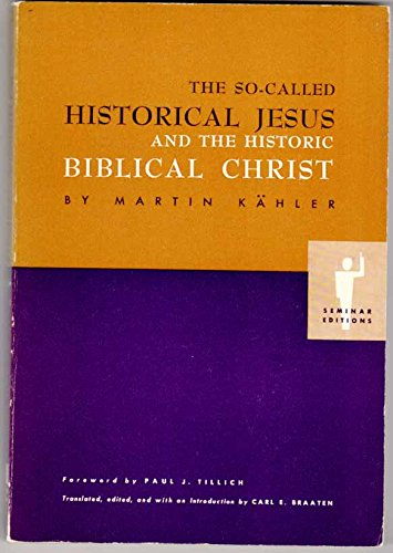 9780800619602: So-called Historical Jesus and the Historic, Biblical Christ