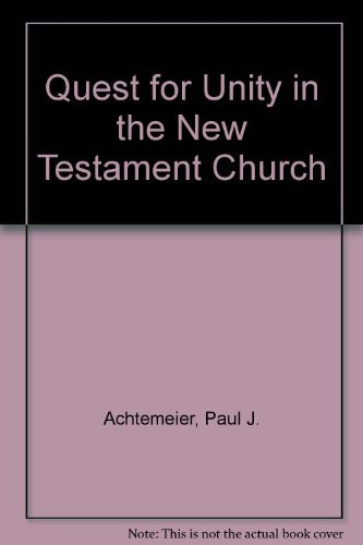 9780800619725: The Quest for Unity in the New Testament Church: A Study in Paul and Acts