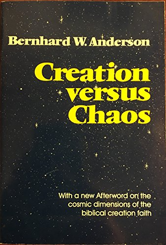 9780800619985: Creation Versus Chaos: The Reinterpretation of Mythical Symbolism in the Bible