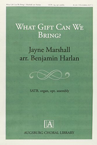 9780800620271: What Gift Can We Bring (Augsburg Choral Library)