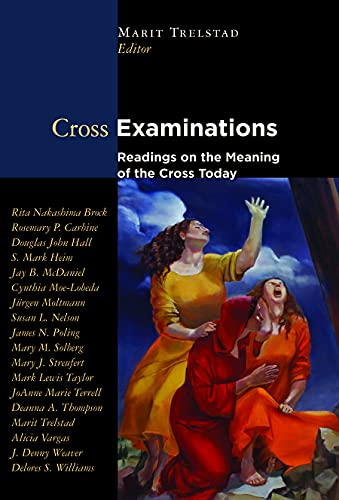 9780800620462: Cross Examinations: Readings on the Meaning of the Cross Today