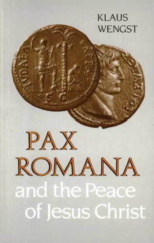 9780800620677: Pax Romana and the Peace of Jesus Christ