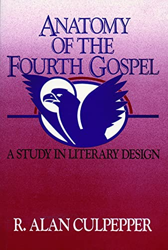 9780800620684: Anatomy of the Fourth Gospel: A Study in Literary Design
