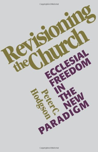 9780800620721: Revisioning the Church: Ecclesial Freedom in the New Paradigm