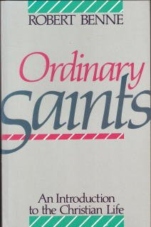 9780800620738: Ordinary Saints: An Introduction to the Christian Life