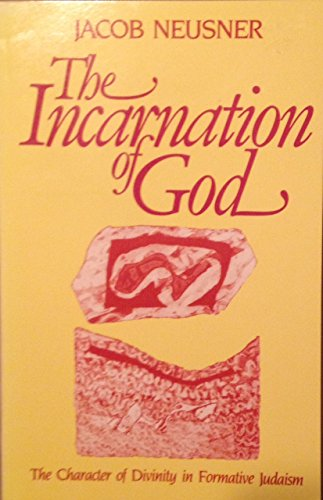 9780800620868: The Incarnation of God: The Character of Divinity in Formative Judaism