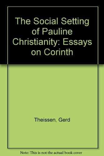 9780800620950: The Social Setting of Pauline Christianity: Essays on Corinth