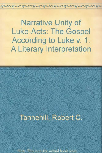 9780800621124: The Narrative Unity of Luke-Acts: A Literary Interpretation. Volume 1: The Gospel According to Luke. (Foundations and Facets)
