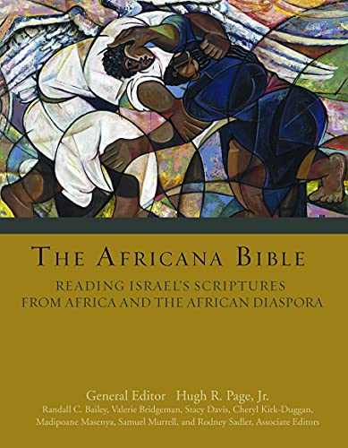 The Africana Bible: Reading Israel's Scriptures from Africa and the African Diaspora: Wilda ...