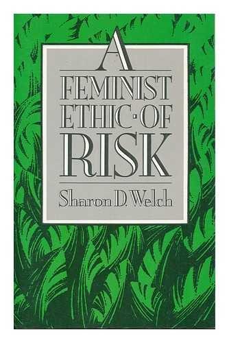 9780800623395: Feminist Ethic of Risk