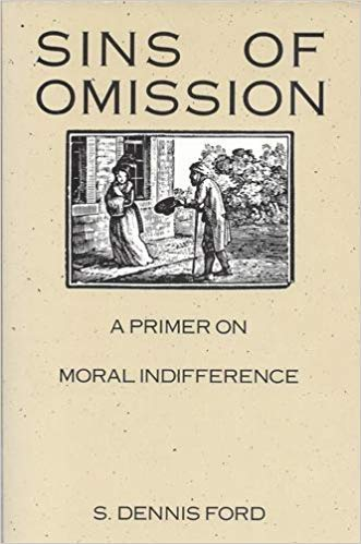 9780800624019: Sins of Omission: A Primer on Moral Indifference