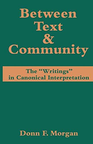 9780800624064: Between Text & Community
