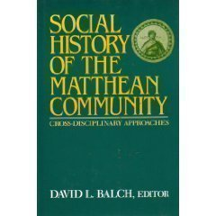 9780800624453: Social History of the Matthean Community: Cross-Disciplinary Approaches