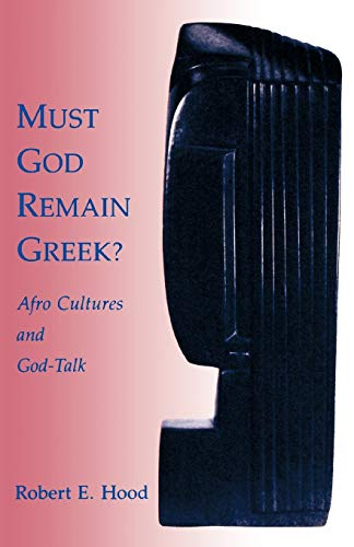 Must God Remain Greek? Afro Cultures and God-Talk