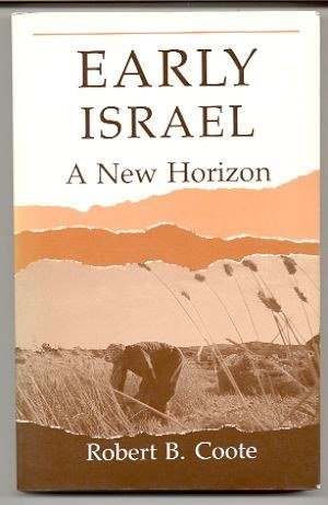 Early Israel: A New Horizon (9780800624507) by Robert B. Coote