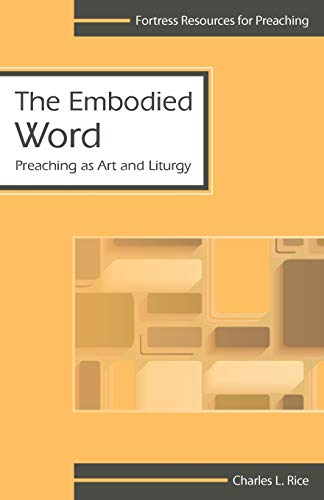 9780800624538: Embodied Word (Fortress Resources for Preaching)