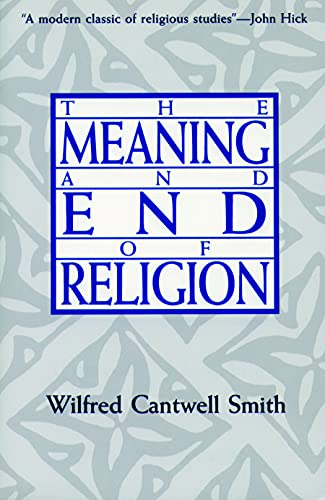9780800624750: The Meaning and End of Religion