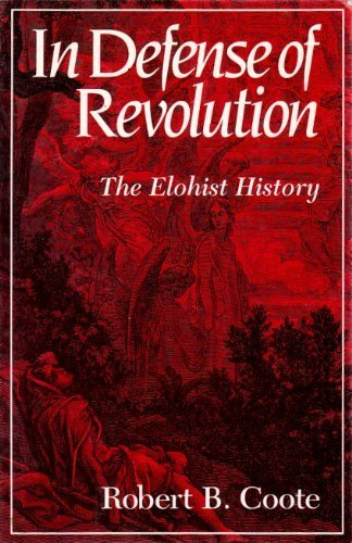 In Defense of Revolution: The Elohist History (9780800624965) by Robert B. Coote